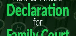 How to Write a Declaration for Family Court