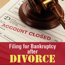 Filing for Bankruptcy after Divorce