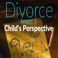 Divorce from a  childs perspective